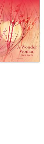 A Wonder Woman by Kuli Kohli